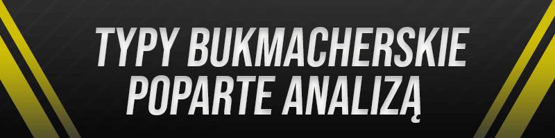 Typy bukmacherskie po analizie